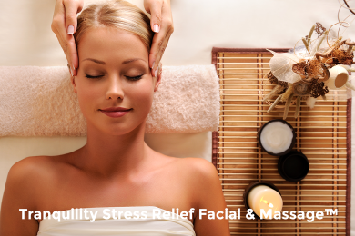 Tranquility Stress Relief Facial & Massage™